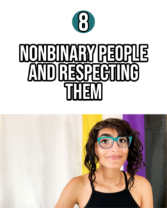 Module 8 Nonbinary people and respecting them